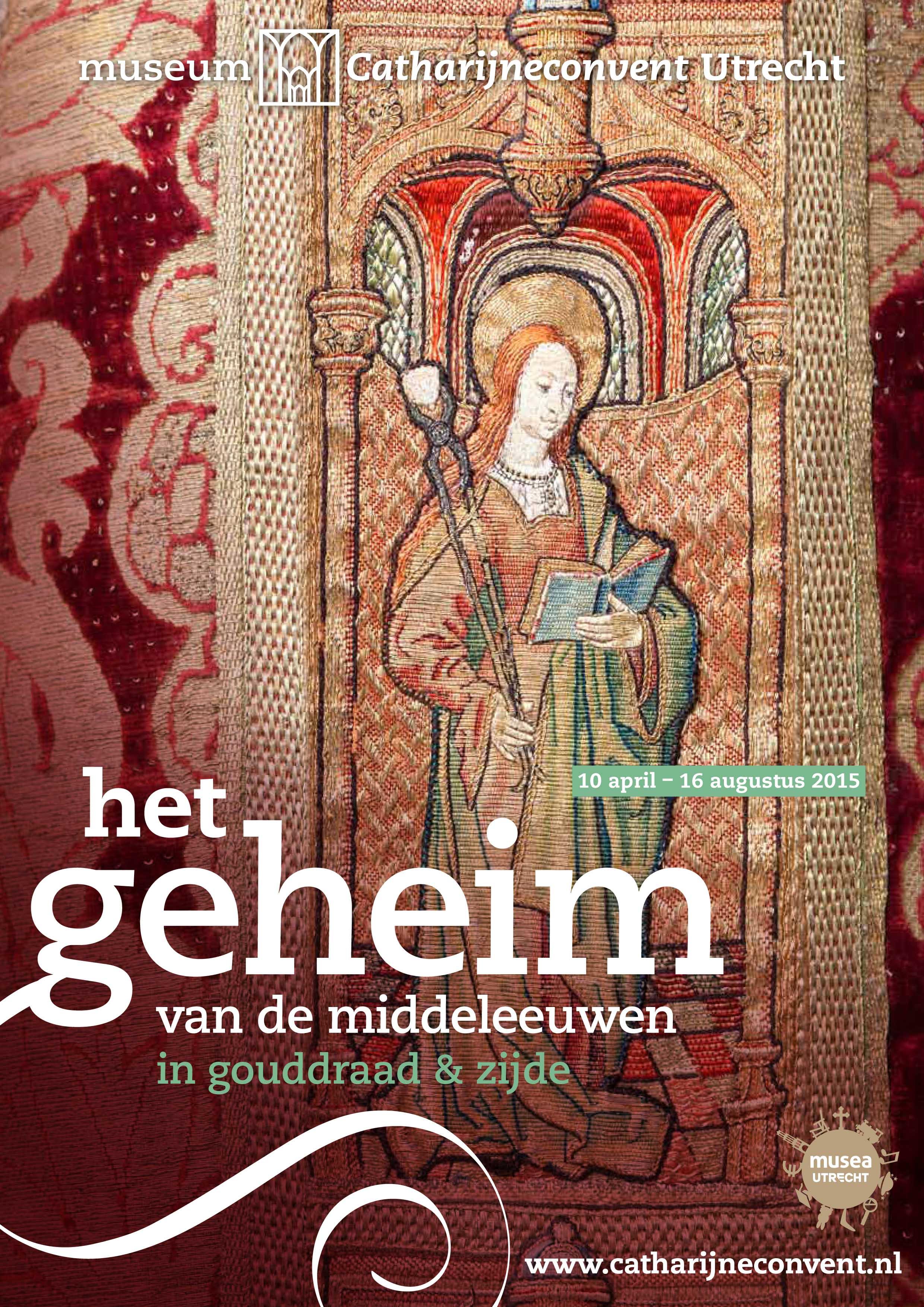 1 Affichebeeld voor Het geheim van de Middeleeuwen in gouddraad en zijde, Museum Catharijneconvent, Utrecht